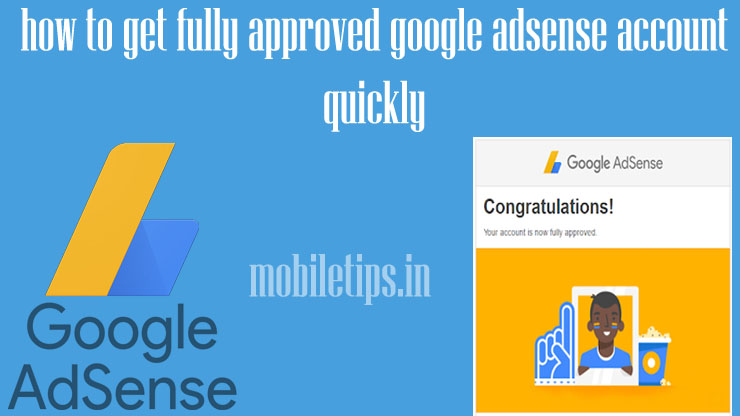 how to get fully approved google adsense account