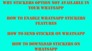 how to enable stickers in whatsapp