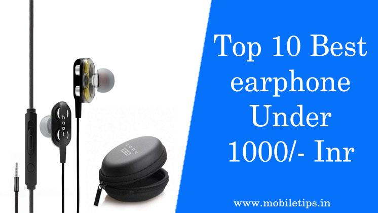 Top 10 Earphones Under 1000 In India 2021